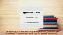 PDF The Winters Tale in Plain and Simple English A Modern