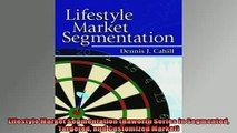 EBOOK ONLINE  Lifestyle Market Segmentation Haworth Series in Segmented Targeted and Customized Market  BOOK ONLINE