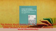 Download  The Modern World System III The Second Era of Great Expansion of the Capitalist Free Books