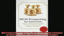 Free PDF Downlaod  MLM Prospecting for Introverts Unique Prospecting Techniques for those who dont like  FREE BOOOK ONLINE