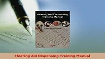 PDF  Hearing Aid Dispensing Training Manual Free Books