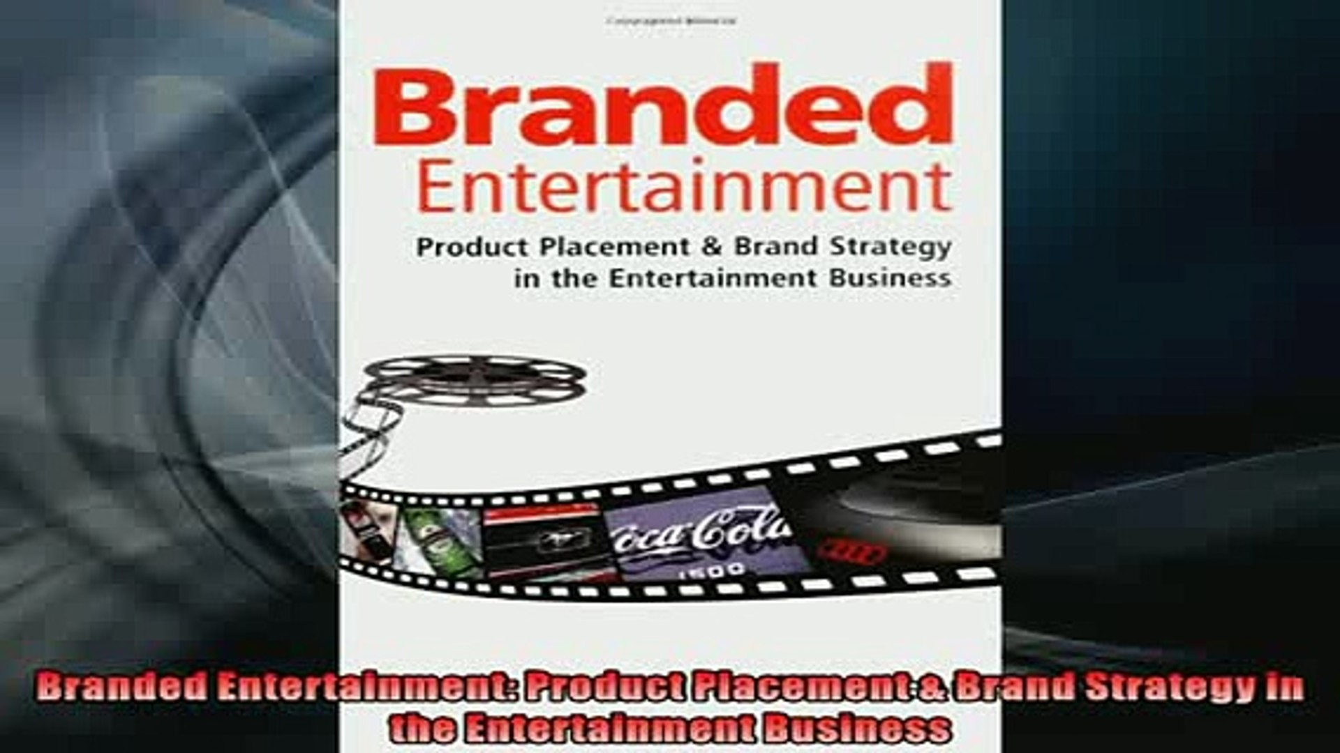 READ book  Branded Entertainment Product Placement  Brand Strategy in the Entertainment Business  FR