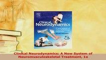 PDF  Clinical Neurodynamics A New System of Neuromusculoskeletal Treatment 1e PDF Online