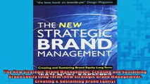 FREE PDF  The New Strategic Brand Management Creating and Sustaining Brand Equity Long Term New READ ONLINE