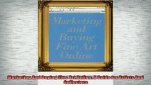 FREE PDF  Marketing And Buying Fine Art Online A Guide for Artists And Collectors  BOOK ONLINE