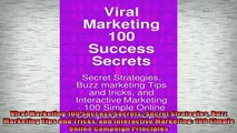 Free PDF Downlaod  Viral Marketing 100 Success Secrets Secret Strategies Buzz Marketing Tips and Tricks and READ ONLINE