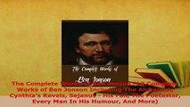Download  The Complete Works of Ben Jonson 10 Complete Works of Ben Jonson Including The Alchemist  Read Online