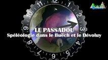 Le Passadou : Spéléologie dans le Buëch et Devoluy.