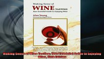 Free PDF Downlaod  Making Sense of Wine Tasting Your Essential Guide to Enjoying Wine Fifth Edition READ ONLINE