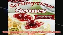 Free   Scones Scrumptious Scones Simply the Best Scone Recipes Book 1 Read Download
