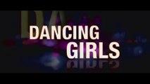 DANCING GIRLS (2008) Bande Annonce VF - HD