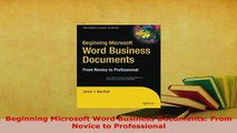 PDF  Beginning Microsoft Word Business Documents From Novice to Professional Free Books