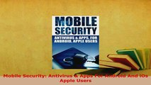 PDF  Mobile Security Antivirus  Apps For Android And iOs Apple Users  EBook