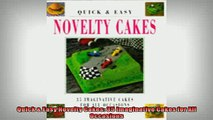EBOOK ONLINE  Quick  Easy Novelty Cakes 35 Imaginative Cakes for All Occasions  BOOK ONLINE