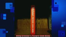 FREE DOWNLOAD  Betty Crockers Picture Cook Book  BOOK ONLINE