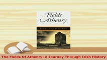PDF  The Fields Of Athenry A Journey Through Irish History Download Online