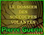 Le dossier des soucoupes volante - Débat avec Pierre Guérin (1974) sans reportage partie 1