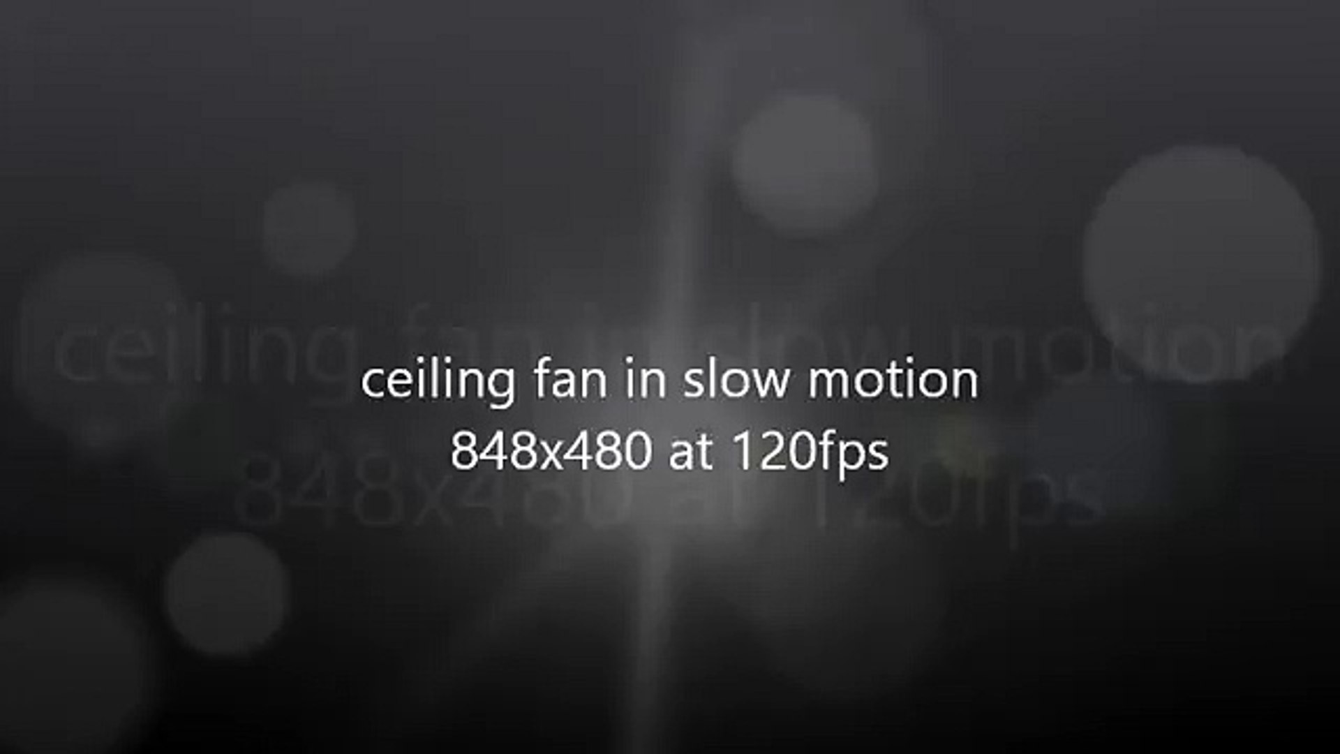 Ceiling Fan Slow Motion At 120fps Video Dailymotion