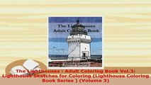 PDF  The Lighthouses  Adult Coloring Book Vol3 Lighthouse Sketches for Coloring Lighthouse Read Full Ebook