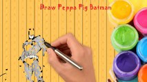 Peppa Pig English Episodes 5 Batman \ New Episodes Peppa Pig Batman Daddy \ Speed Draw