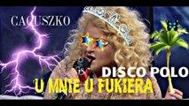 Magda Gessler - U mnie u Fukiera (Remix Disco Polo 2016)
