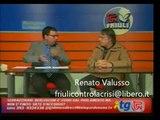 Friuli Contro La Crisi - Intervista a Renato Valusso  a TPN Udine
