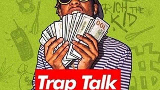 Rich The Kid Ft. 21 Savage - Trap House [Trap Talk Mixtape]