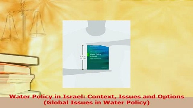 PDF  Water Policy in Israel Context Issues and Options Global Issues in Water Policy PDF Full Ebook