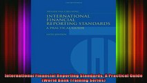 FREE EBOOK ONLINE  International Financial Reporting Standards A Practical Guide World Bank Training Full EBook