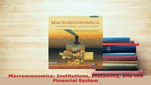 PDF  Macroeconomics Institutions Instability and the Financial System Download Full Ebook