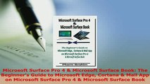 PDF  Microsoft Surface Pro 4  Microsoft Surface Book The Beginners Guide to Microsoft Edge Read Online