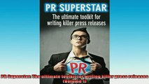 FREE PDF  PR Superstar The ultimate toolkit for writing killer press releases Volume 1  DOWNLOAD ONLINE