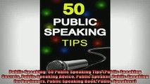 FREE PDF  Public Speaking 50 Public Speaking Tips Public Speaking Secrets Public Speaking Advice READ ONLINE