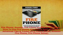 PDF  Fire Phone Amazon Fire Phone Unofficial User Guide  How To Use Fire Phone Fire Phone  EBook