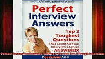 Downlaod Full PDF Free  Perfect Interview Answers Answers for the Top 3 Tough Interview Questions Online Free