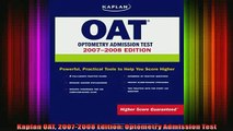 READ FREE Ebooks  Kaplan OAT 20072008 Edition Optometry Admission Test Full EBook