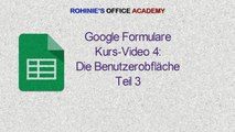 Wie funktioniert Google Formulare Teil 4 Benutzeroberfläche Teil 3