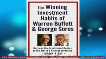 FREE PDF  The Winning Investment Habits of Warren Buffett  George Soros  FREE BOOOK ONLINE