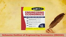 Read  Schaums Outline of Engineering Economics EBOOK Ebook Free