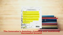 Download  The Innovators Solution Creating and Sustaining Successful Growth  EBook