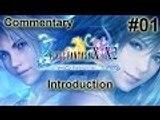 [#01] Intro - Final Fantasy X HD Remaster Commentary Walkthrough [PS3]