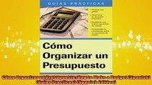 FREE PDF  Cómo Organizar un Presupuesto How to Make a Budget Spanish Guias Practicas Spanish  BOOK ONLINE