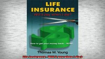 READ book  Life Insurance  Will it pay when I die  FREE BOOOK ONLINE