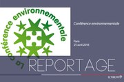 [REPORTAGE] 4e Conférence environnementale