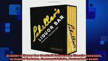READ book  Schillers Liquor Bar Cocktail Collection Classic Cocktails Artisanal Updates Seasonal  DOWNLOAD ONLINE