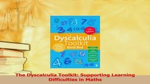 PDF  The Dyscalculia Toolkit Supporting Learning Difficulties in Maths Read Full Ebook