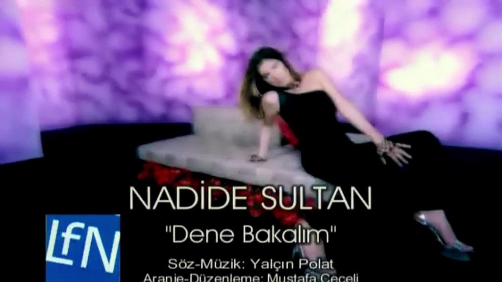 Nadide Sultan - Dene Bakalım HD