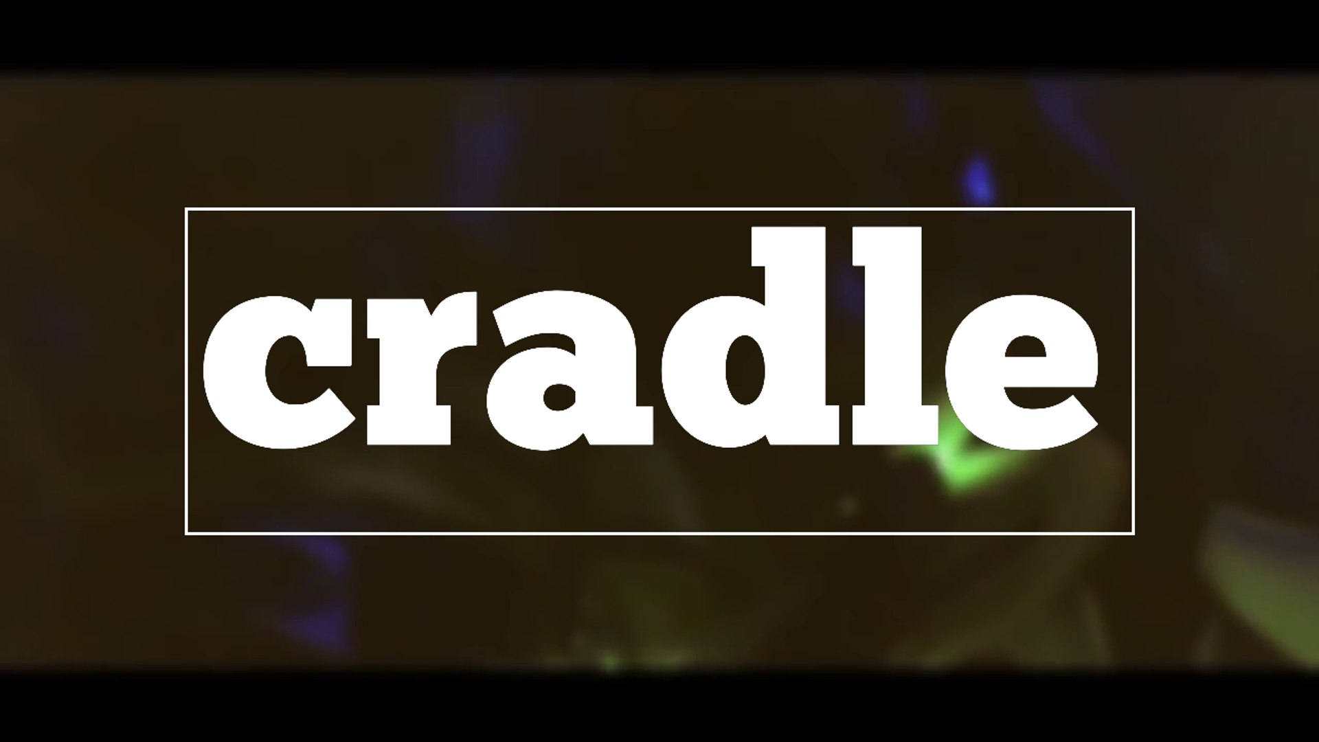 cradle spelling and pronunciation