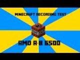 Minecraft Recording Test On A HP Pavillon A8-6500 Desktop