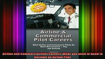 READ book  Airline and Commercial Pilot Careers What you need to know to become an Airline Pilot Full Free